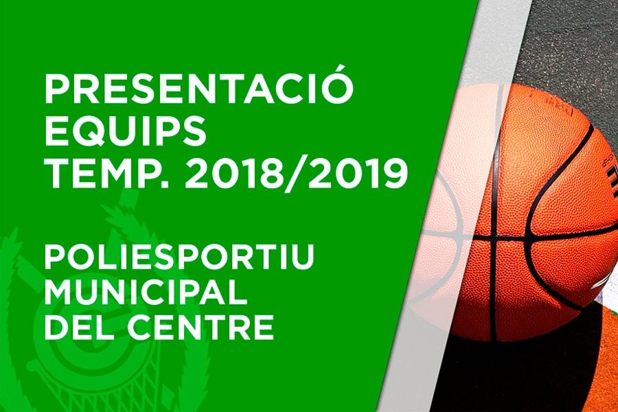 Presentació equips temporada 2018-2019